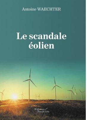 scandale eolien , Antoine Waechter , 1/09/19